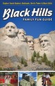 Black Hills Family Fun Guide - Gordon, Kindra - ISBN: 9781591938552