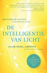 De intelligentie van licht - Jacob Israel  Liberman - ISBN: 9789020215472