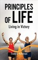 Principles Of Life - Roberson, Travis G. - ISBN: 9781595557391