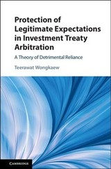 Protection Of Legitimate Expectations In Investment Treaty Arbitration - Wongkaew, Teerawat - ISBN: 9781108474283