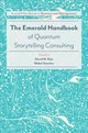 Emerald Handbook Of Quantum Storytelling Consulting - Boje, David M. (EDT)/ Sanchez, Mabel (EDT) - ISBN: 9781786356727