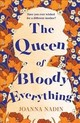 Queen Of Bloody Everything - Nadin, Joanna - ISBN: 9781509853120