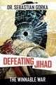 Defeating Jihad - Gorka, Sebastian - ISBN: 9781621579564