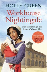 Workhouse Nightingale - Green, Holly - ISBN: 9781785035678