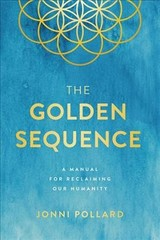 Golden Sequence - Pollard, Jonni - ISBN: 9781946885333