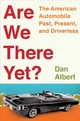 Are We There Yet? - Albert, Dan - ISBN: 9780393292749