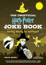 Unofficial Harry Potter Joke Book: Howling Hilarity For Hufflepuff - Boone, Brian - ISBN: 9781510740938
