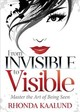 From Invisible To Visible - Kaalund, Rhonda - ISBN: 9781642793390
