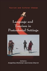 Language And Tourism In Postcolonial Settings - Mietzner, Angelika (EDT)/ Storch, Anne (EDT) - ISBN: 9781845416775