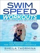 Swim Speed Workouts For Swimmers And Triathletes - Taormina, Sheila - ISBN: 9781948007023