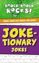 Joke-tionary Jokes - Thomas Nelson - ISBN: 9781400214372