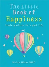 Little Book Of Happiness - Akhtar, Miriam - ISBN: 9781856754002