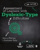 Assessment Of Learners With Dyslexic-type Difficulties - Phillips, Sylvia; Kelly, Kathleen - ISBN: 9781526423733