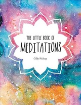 Little Book Of Meditations - Pickup, Gilly - ISBN: 9781786857606