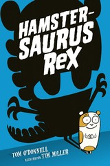 Hamstersaurus Rex - Tom  O'Donnell - ISBN: 9789492899255
