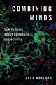 Combining Minds - Roelofs, Luke (postdoctoral Researcher, Ruhr-university Bochum) - ISBN: 9780190859053