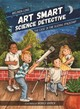 Art Smart, Science Detective - Long, Melinda - ISBN: 9781611179354