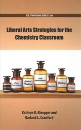 Liberal Arts Strategies For The Chemistry Classroom - Kloepper, Kathryn D. (EDT)/ Crawford, Garland L. (EDT) - ISBN: 9780841232648