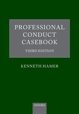 Professional Conduct Casebook - Hamer, Kenneth (barrister Of The Inner Temple And Recorder Of The Crown Court) - ISBN: 9780198817246