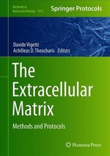 Extracellular Matrix - Vigetti, Davide (EDT)/ Theocharis, Achilleas D. (EDT) - ISBN: 9781493991327