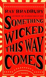 Something Wicked This Way Comes - Bradbury, Ray - ISBN: 9781501179495