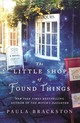 Little Shop Of Found Things - Brackston, Paula - ISBN: 9781250229502