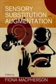 Sensory Substitution And Augmentation - Macpherson, Fiona (EDT) - ISBN: 9780197266441