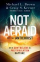 Not Afraid Of The Antichrist - Brown, Michael L.; Keener, Craig S. - ISBN: 9780800799168