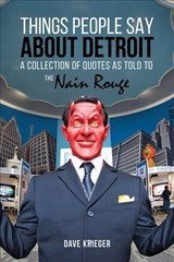 Things People Say About Detroit - Krieger, Dave - ISBN: 9780997391664