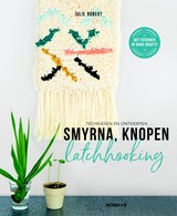 Smyrna, knopen, Latchhooking - Julie  Robert - ISBN: 9789043921107