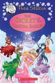 Secret Of The Crystal Fairies (thea Stilton Special Edition #7) - Stilton, Thea - ISBN: 9781338268591