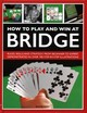 How To Play And Win At Bridge - Bird, David - ISBN: 9780754834540