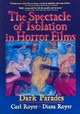 Spectacle Of Isolation In Horror Films - Cooper, B Lee; Royer, Carl - ISBN: 9780789022646
