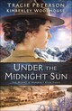 Under The Midnight Sun - Woodhouse, Kimberley; Peterson, Tracie - ISBN: 9780764219498