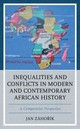 Inequalities And Conflicts In Modern And Contemporary African History - Záhorík, Jan - ISBN: 9781498536417