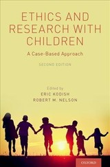 Ethics And Research With Children - Kodish, Eric, M.D. (EDT)/ Nelson, Robert M., M.D., Ph.D. (EDT) - ISBN: 9780190647254
