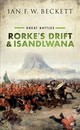 Rorke's Drift And Isandlwana - Beckett, Ian F. W. (honorary Professor Of Military History, University Of K... - ISBN: 9780198794127
