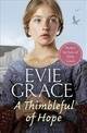 Thimbleful Of Hope - Grace, Evie - ISBN: 9781787461659