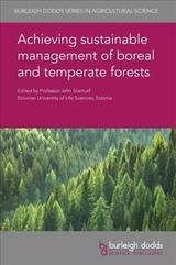 Achieving Sustainable Management Of Boreal And Temperate Forests - Stanturf, John (EDT)/ Burton, Phil (CON)/ Chiatante, Donato (CON)/ Englisch, Michael (CON)/ Moser, W. Keith (CON) - ISBN: 9781786762924