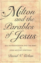 Milton And The Parables Of Jesus - Urban, David V. - ISBN: 9780271080994