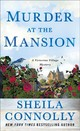 Murder At The Mansion - Connolly, Sheila - ISBN: 9781250212788