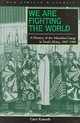 We Are Fighting The World - Kynoch, Gary - ISBN: 9780821416150