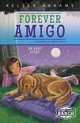 Forever Amigo: An Abby Story - Abrams, Kelsey - ISBN: 9781631632563