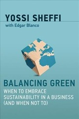 Balancing Green - Sheffi, Yossi (massachusetts Institute Of Technology) - ISBN: 9780262037723