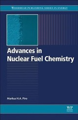 Advances In Nuclear Fuel Chemistry - ISBN: 9780081025710