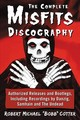 The Complete Misfits Discography - Cotter, Robert Michael - ISBN: 9781476675619