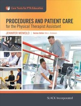 Procedures And Patient Care For The Physical Therapist Assistant - Memolo, Jennifer - ISBN: 9781630914530