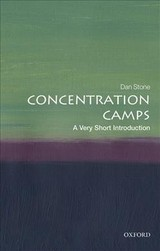 Concentration Camps: A Very Short Introduction - Stone, Dan (professor Of Modern History, Royal Holloway, University Of London) - ISBN: 9780198723387