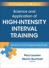 Science And Application Of High Intensity Interval Training - Laursen, Paul; Buchheit, Martin - ISBN: 9781492552123
