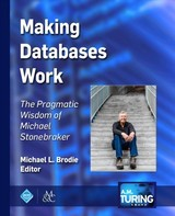 Making Databases Work - Brodie, Michael L. - ISBN: 9781947487161